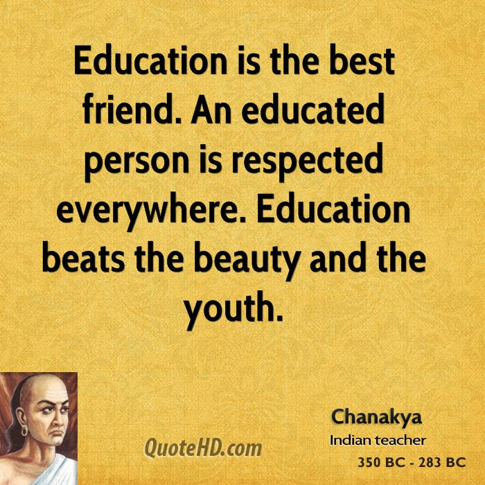chanakya-politician-education-is-the-best-friend-an-educated-person-is