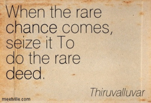 Quotation-Thiruvalluvar-chance-deed-virtue-time-Meetville-Quotes-154379