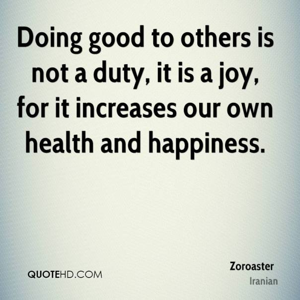 zoroaster-quote-doing-good-to-others-is-not-a-duty-it-is-a-joy-for-it